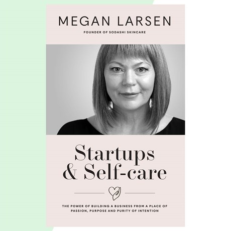 Megan Larsen Startups Self-Care